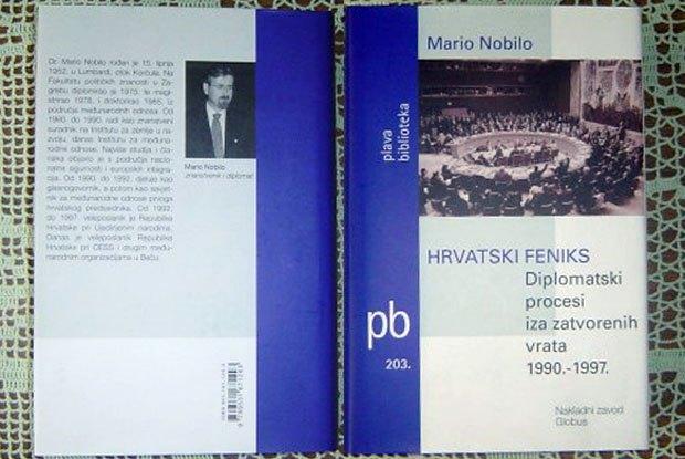 Книга Маріо Нобіло, *Хорватський фенікс. Дипломатичні процеси за зачиненими дверима 1990-1997рр*