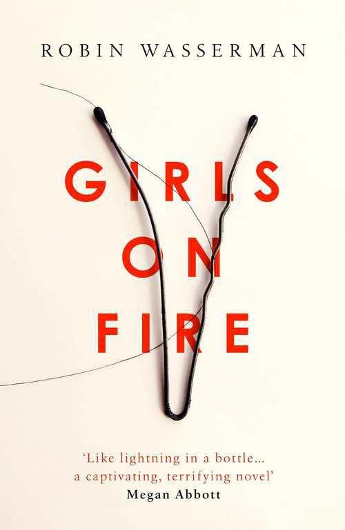 Girls On Fire Робина Вассермана. Автор обложки: Джек Смит